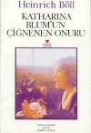 Katharina Blum'un Çiğnenen Onuru - Heinrich Böll, Ahmet Cemal