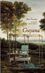Guyana - Elise Turcotte, Rhonda Mullins