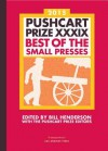 The Pushcart Prize XXXIX: Best of the Small Presses 2015 Edition - Bill Henderson, The Pushcart Prize