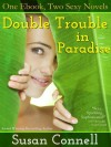 Double Trouble in Paradise - Susan Connell