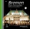 Bremen Sagen und Legenden: Stadtsagen und Geschichte der Stadt Bremen - Christine Giersberg, Uve Teschner, John Verlag, Michael John