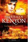 Lockruf der Finsternis: Roman - Sherrilyn Kenyon, Larissa Rabe
