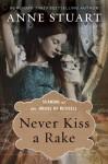 Never Kiss a Rake - Anne Stuart