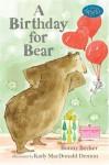 A Birthday for Bear: An Early Reader: Candlewick Sparks - Bonny Becker, Kady MacDonald Denton