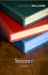 Stoner: A Novel - John Edward Williams, John McGahern