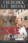 Zombie Candy - Frederick Lee Brooke