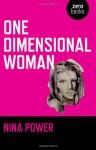 One Dimensional Woman - Nina Power