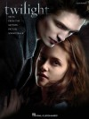 Twilight: Music from the Motion Picture Soundtrack - Hal Leonard Publishing Company