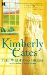 The Wedding Dress - Kimberly Cates