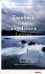 Tagebuch eines ungelebten Lebens - Jeremy Page, Andreas Gressmann