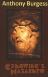Człowiek z Nazaretu - Anthony Burgess