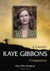 Kaye Gibbons - Mary Ellen Snodgrass