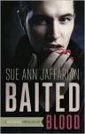Baited Blood - Sue Ann Jaffarian
