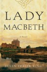 Lady Macbeth - Susan Fraser King