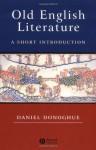 Old English Literature: A Short Introduction - Daniel Donoghue