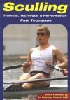 Sculling: Training, Technique & Performance - Paul Thompson, Sir Matthew Pinsent CBE