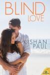 Blind Love - Kishan Paul
