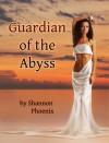 Guardian of the Abyss - Shannon Phoenix, Patty Scott
