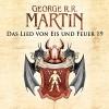 Game of Thrones - Das Lied von Eis und Feuer 19 - Audible GmbH, George R.R. Martin, Reinhard Kuhnert