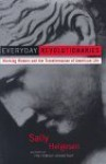 Everyday Revolutionaries : Working Women and the Transformation of American Life - Sally Helgesen