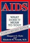 AIDS: What Does It Mean to You? - Margaret Hyde, Elizabeth Forsyth