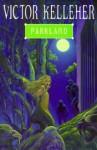 Parkland - Victor Kelleher