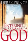 Entering The Presence Of God - Derek Prince