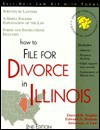 How to File for Divorce in Illinois - Darrell K. Seigler, Edward A. Haman