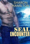 SEAL Encounter - Sharon Hamilton