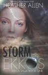 Storm of Ekkos - Heather Allen