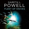 Fleet of Knives (Embers of War #2) - Gareth L. Powell, Natasha Soudek, Nicol Zanzarella, Joe Hempel, Amy Landon, Soneela Nankani