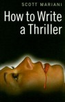 How to Write a Thriller - Scott G. Mariani