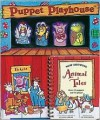 Puppet Playhouse: Animal Tales [With 36 Puppets] - Ellen Florian, C.D. Hullinger
