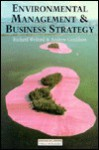 Environmental Management and Business Strategy - Richard Welford
