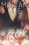 Love, Your Greek Billionaire - Marian Tee, The Passionate Proofreader, Clarise Tan