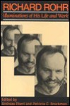 Richard Rohr: Illuminations of His Life & Work - Andreas Ebert