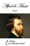 Oeuvres de Alfred de Musset (French Edition) - Alfred de Musset