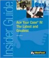 Ace Your Case IV: The Latest and Greatest - Wetfeet.Com