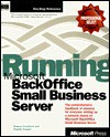Running Microsoft Backoffice Small Business Server (Running) - Sharon Crawford, Charlie Russel