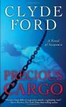 Precious Cargo - Dr. Clyde W. Ford