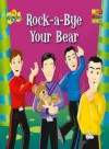 Rock-a Bye Your Bear - The Wiggles