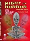 Night Of Horror - Joel Townsley Rogers