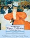 A Brief History of Western Civilization: Since 1555 - Mark A. Kishlansky, Patricia O'Brien, Patrick J. Geary