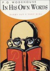 P.G. Wodehouse in His Own Words - Barry Day, Tony Ring, P.G. Wodehouse