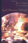 By Jean Rhys - Good Morning, Midnight (11/17/99) - Jean Rhys