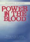 Power in the Blood - Richard Porter