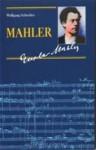 Gustav Mahler - Wolfgang Schreiber