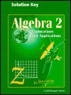 Algebra 2- Explorations and Applications- SOLUTION KEY - Miriam A. Leiva