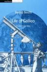 Life of Galileo - Bertolt Brecht, Hugh Rorrison, John Willett