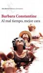 Al mal tiempo, mejor cara - Barbara Constantine, Isabel González-Gallarza